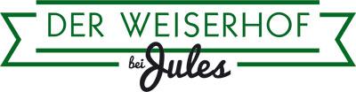 Der WEISERHOF bei Jules